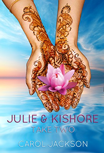 ebook: Julie & Kishore: Take Two (B014QQBZN4)