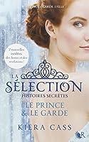 La Sélection, histoires secrètes