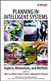 img - for Planning in Intelligent Systems: Aspects, Motivations, and Methods (Wiley Series on Intelligent Systems) book / textbook / text book