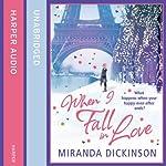 When I Fall in Love   Miranda Dickinson