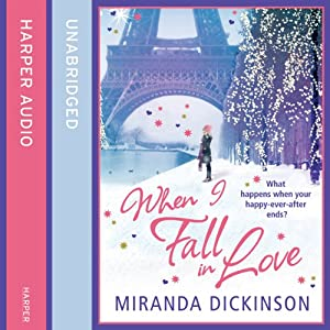 When I Fall in Love | [Miranda Dickinson]