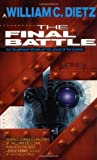 The Final Battle (Legion) (044100217X) by Dietz, William C.
