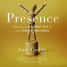Presence Audiobook by Amy Cuddy Narrated by Amy Cuddy