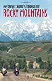Search : Motorcycle Journeys Through the Rocky Mountains