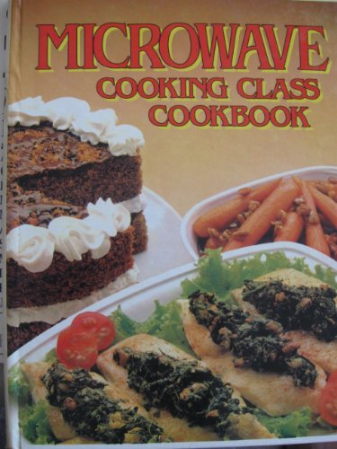 Microwave Cooking Class Cookbook