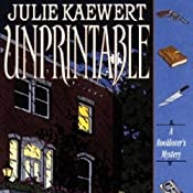 Unprintable: A Booklover's Mystery, Book 3 | Julie Kaewert