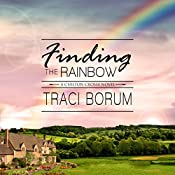 Finding the Rainbow: Chilton Crosse, Book 2 | Traci Borum