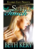Subtle Touch (Subtle Lovers, Book Two)