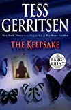 The Keepsake: A Rizzoli & Isles Novel: A Novel (Random House Large Print) (0739327143) by Gerritsen, Tess