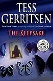 The Keepsake: A Rizzoli & Isles Novel: A Novel (Random House Large Print) (0739327143) by Gerritsen, Tess