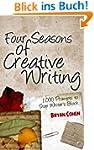 Four Seasons of Creative Writing: 1,0...
