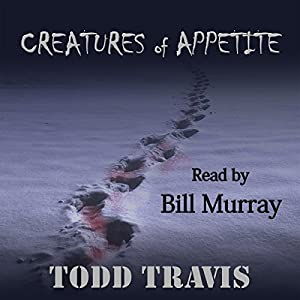 Creatures of Appetite Audiobook