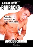 A Night in the Barracks: Authentic Accounts of Sex in the Armed Forces