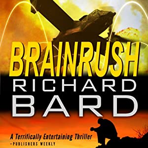 Brainrush, a Thriller: Book 1 Audiobook