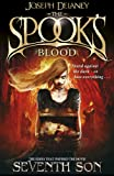 Joseph Delaney The Spook's Blood: Book 10 (Wardstone Chronicles 10)