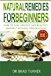 Natural Remedies for Beginners: How t...