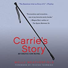 Carrie's Story: An Erotic S/M Novel Audiobook by Molly Weatherfield Narrated by Shana Savage