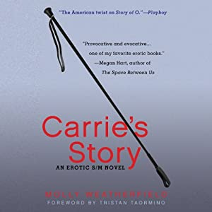 Carrie's Story: An Erotic S/M Novel | [Molly Weatherfield]