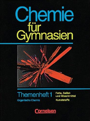chemie-fur-gymnasien-themenhefte-chemie-fur-gymnasien-landerausgabe-d-nordrhein-westfalen-h1-fette-s