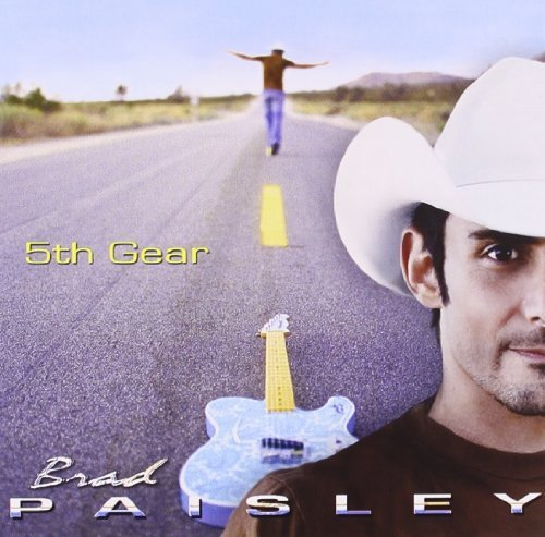 5th Gear by Paisley, Brad (2007-06-19) (Brad Paisley 5th Gear compare prices)