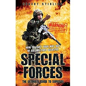 (Special Forces - the Ultimate Guide to Survival) By Robert Stirling (Author) Paperback on (Oct , 2011)