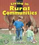 Living in Rural Communities (First Step Nonfiction (Paperback))
