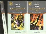 La Forja De Un Rebelde: I (La Forja), II (La Ruta), III (La Llama) (8481302708) by Arturo Barea