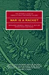 War is a Racket: The Antiwar Classic...