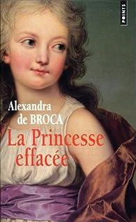 La princesse effacée, Broca, Alexandra de