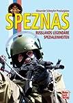 Speznas: Russlands legend�re Speziale...