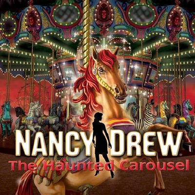 Nancy Drew: The Haunted Carousel [Download]