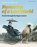 Memories of a Lost World: Travels Through the Magic Lantern (1847960391) by Fiell, Charlotte