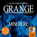 Miserere Audiobook by Jean-Christophe Grangé Narrated by Jacques Chaussepied