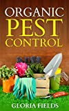 Organic Pest Control: Protect Your Gardens Using These Tried And Tested Organic Techniques.