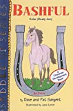 Bashful: Be Brave (Saddle Up (Numbered)) (1417755660) by Sargent, Dave