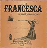 "NV Fiore Winery ""Francesca"" Dessert Wine 500 mL"