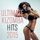 Ultimate Kizomba Hits 2015