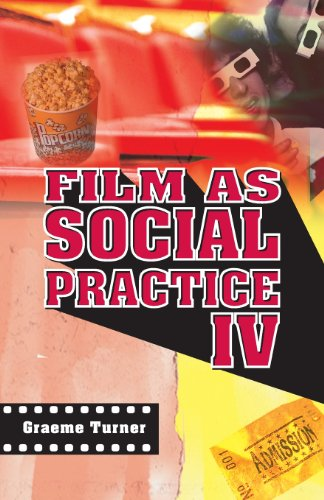 Film as Social Practice IV (Studies in Culture and...