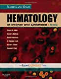 Nathan and Oskis Hematology of Infancy and Childhood: Expert Consult:  Online and Print, 7e