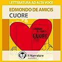 Cuore Hörbuch von Edmondo De Amicis Gesprochen von: Eleonora Calamita