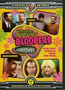 Television Classics Bloopers