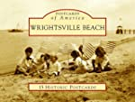 Wrightsville Beach (Postcards of Amer...