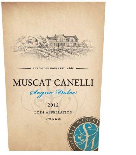 2012 Sorelle Muscat Canelli Lodi 750 Ml