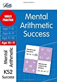 Paul Broadbent Mental Arithmetic Age 10-11: Skills practice (Letts Key Stage 2 Success)