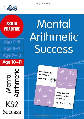 Mental Arithmetic Age 10-11: Skills practice (Letts Key Stage 2 Success)