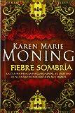 Fiebre sombria (Terciopelo Bolsillo) (Spanish Edition)