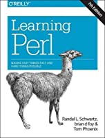 Learning Perl: Making Easy Things Easy and Hard Things Possible, 7th Edition Front Cover