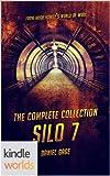 Silo Saga: Silo 7 - The Complete Collection (Kindle Worlds Novella)