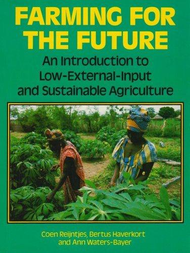 Farming for the Future by Coen Reijntjes (1992-03-10)