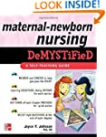 Maternal-Newborn Nursing DeMYSTiFieD:...